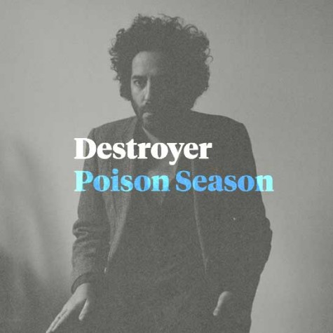 Album Review: Destroyer's 'Poison Season'