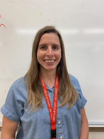 Kayleigh Rose is the new math teacher here at Lincoln. This year she hopes to see her students gain new knowledge and skills